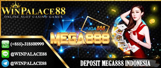 Deposit Mega888 Indonesia