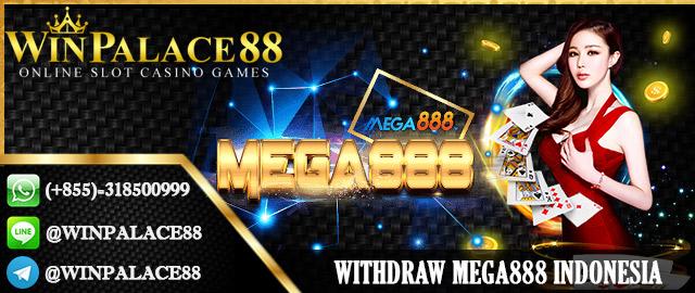 Withdraw Mega888 | Slot Mega888 Indonesia