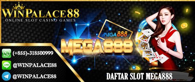 Daftar Slot Mega888   Agen Mega888