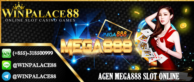 Daftar Slot Online Mega888 | Agen Mega888