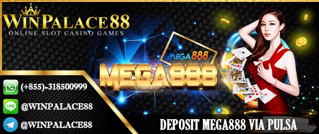Deposit Mega888 via Pulsa