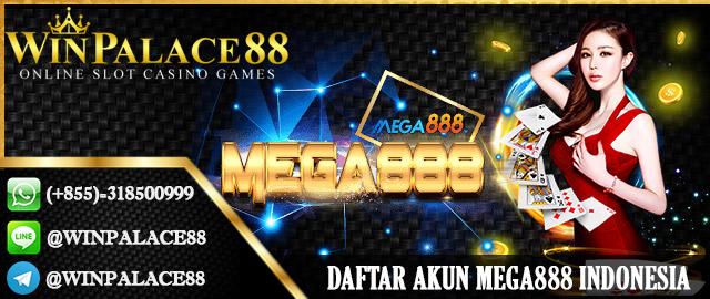 Daftar Akun Mega888 Indonesia