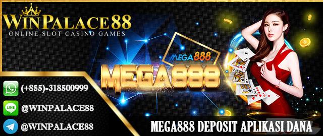 Mega888 Deposit Aplikasi Dana